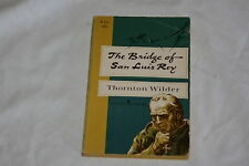 The Bridge of San Luis Rey by Thorton Wilder 1967 Softcover