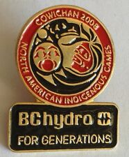 BC Hydro For Generations North American Indigenous Games 2008 Cowichan Pin (E5)