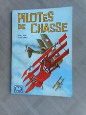 PILOTES DE CHASSE SÉRIE ÉLÉPHANT BLANC  1er TRIMESTRE 1966 BON ETAT