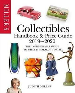 Miller's Collectibles Handbook & Price Guide 2019/2020: Auctions ANTIQUES Judith