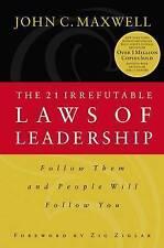 21 Irrefutable Laws of Leadership by John C. Maxwell (Paperback, 1940)