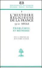 L'Histoire Religieuse De La France Xixe-Xxe Siecle Mayeurjean-Marie Neuf Livre