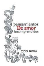 Pensamientos de Amor Incomprendidos by Yirina Ramos (2014, Hardcover)