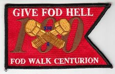 GIVE FOD HELL FOD WALK CENTURION PATCH