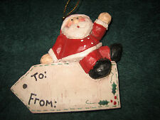 """SANTA CLAUS SITTING ON A NAME TAG CHRISTMAS ORNAMENT~APPROX. 3 1/8"""" T X 3 1/4"""" W"""