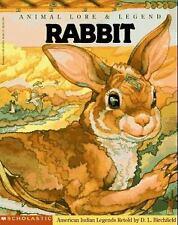 Animal Lore and Legend - Rabbit : American Indian Legends D. L. B
