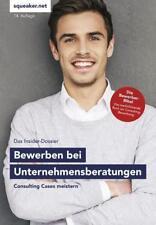 Das Insider-Dossier: Bewerbung bei Unternehmensberatungen von Stefan Menden (2018, Taschenbuch)