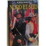John Jakes - Nord et sud - 1987 - relié