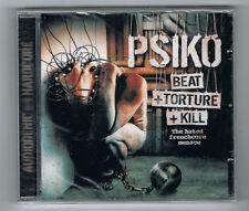 PSIKO - BEAT + TORTURE + KILL - 14 TITRES - 2010 - NEUF NEW NEU
