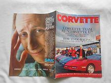 "CORVETTE QUARTERLY-(MAGAZINE)--SPRING,1991-CORVETTE TEAM AT ""CORVETTE U"""