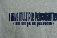 NEW MENS SIZE SMALL I HAVE MULTIPLE PERSONALITIES I CAN DATE U AND UR FRIENDS
