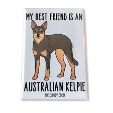 Australian Kelpie Dog Magnet Handmade Best Friend Herding Dog Gifts and Decor
