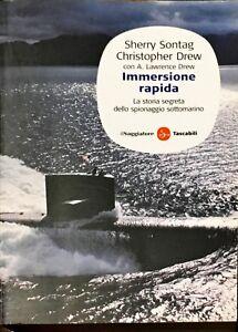 IMMERSIONE RAPIDA - SHERRY SONTAG, CHRISTOPHER DREW - IL SAGGIATORE 2002