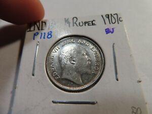 P118 India British 1907-C 1/4 Rupee BU