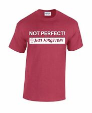 Mens Adult Christian Religious NOT PERFECT! JUST FORGIVEN!