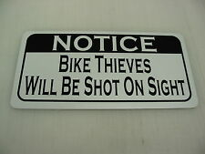 BIKE THIEVES WILL BE SHOT Sign 4 Texas Motorcycle Cycle Riding Club Shop Track