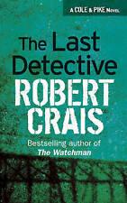 The Last Detective by Robert Crais (Paperback, 2003)