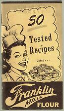 Vintage FRANKLIN MILLS FLOUR 50 Tested Recipes Booklet
