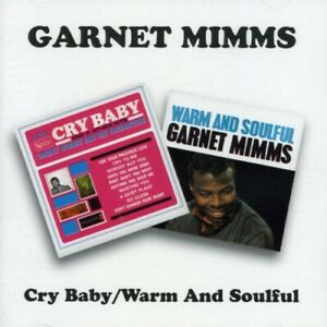 Garnet Mimms - Cry Baby / Warm and Soulful CD NEW