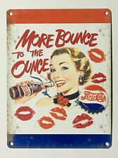 Pepsi Cola More Bounce to the Ounce SML - Tin Metal Wall Sign