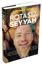 """Turkce Kitap 2016  """" Mehmet Genç """",""""ROTASIZ SEYYAH YOL HİKAYELERİ """""""