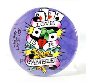 ღ Love is a Gamble 1 - Ed Hardy - Button - Badge Pin