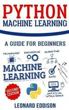 Python Machine Learning: A Guide for Beginners (Second Edition)
