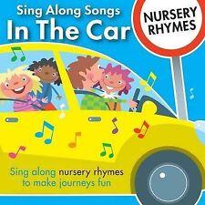 Sing Along Songs in the Car - Nursery Rhymes by CYP Ltd (CD-Audio, 2012)