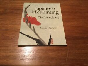 "Japanese ink painting book ""The Art of Sumi-e"" by Naomi Okamoto"