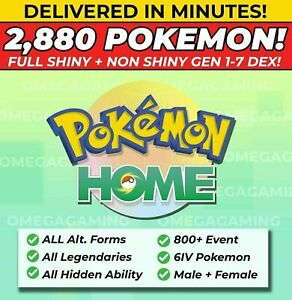 Pokemon Home 2880 Pokemon COMPLETE Gen 1-7 DEX 800+ EVENT, Legendary, ALL Forms!