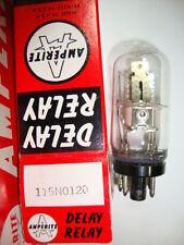 115N0120 TUBE. DELAY RELAY TUBE. AMPERITE BRAND TUBE. RCB61.