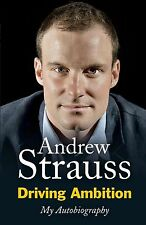 Driving Ambition - My Autobiography by Andrew Strauss (Hardback)