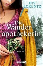 INY LORENTZ Die Wanderapothekerin HISTORISCHER ROMAN NEU & KEIN PORTO