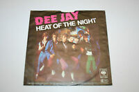 Dee Jay -Heat of the Night / Gotta Get A Hold On You-  7""