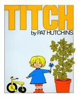 Titch: By Hutchins, Pat