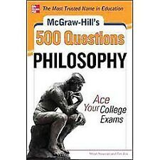 McGraw-Hill's 500 Philosophy Questions: Ace Your College Exams-ExLibrary