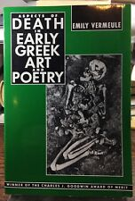Aspects of Death in Early Greek Art and Poetry EMILY VERMEULE Trade PB 1981