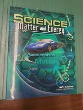 Abeka Science Matter and Energy  textbook