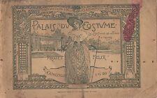 PALAIS DU COSTUME LE COSTUME DE LA FEMME À TRAVERS LES AGES DE FÉLIX PROJET 1900
