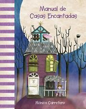 Manual de casas encantadas (Manuales) (Spanish Edition) by Carretero, Mónica
