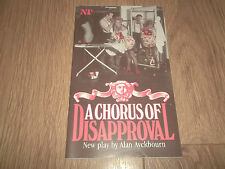 """NATIONAL THEATRE """" A CHORUS OF DISAPPROVAL """" ALAN AYCKBOURN 1986 PROG."""
