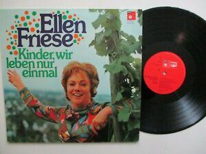 """LP - ELLEN FRIESE - KINDER, WIR LEBEN NUR EINMAL - FAST NEUWERTIG  """" WASHED """""""