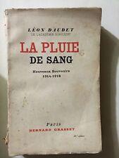 LA PLUIE DE SANG 1932 LEON DAUDET NOUVEAUX SOUVENIRS 1914 1918