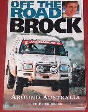 OFF THE ROAD BROCK ~ AROUND AUSTRALIA WITH PETER BROCK.