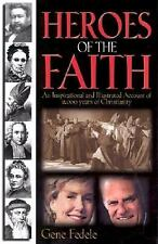 Heroes of the Faith by Gene Fedele (2004, Paperback)