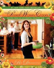 The Pioneer Woman Cooks : Recipes from an Accidental Country Girl by Ree Drummon