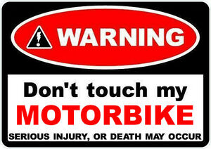 2  WARNING DONT TOUCH MY MOTORBIKE decal Self Adhesive Sticker Motorcycle Bike