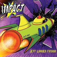 JEFF LORBER FUSION CD - IMPACT (2018) - NEW UNOPENED - JAZZ - SHANACHIE