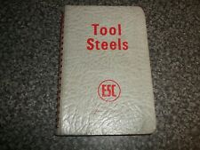 1957 ESC Tool Steels Catalogue. English Steel Rolling Mills Corp. Manchester