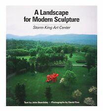 A Landscape for Modern Sculpture : Storm King Art Center (1985, Paperback)